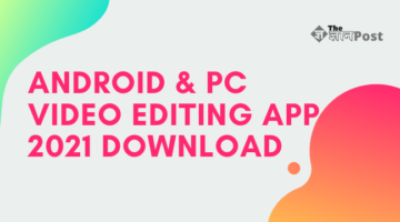 Video Editing App 2021 Download (1)